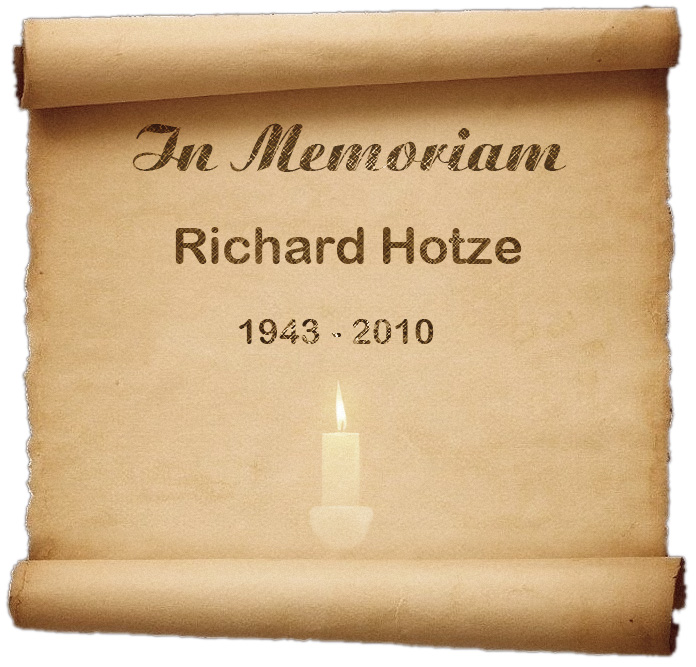 In Memoriam - Richard Hotze :: 1943-2010